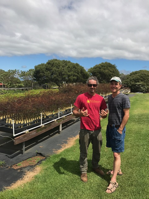Byron with Jonathan, owner of Maui Native Nursery
